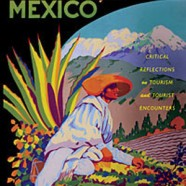Holiday in Mexico: Critical Reflections on Tourism and Tourist Encounters 1