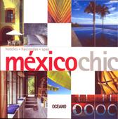 Mexico Chic: hotels, haciendas, spas 3